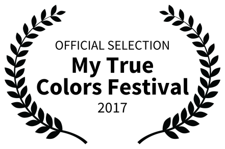 OFFICIAL SELECTION - My True Colors Festival - 2017
