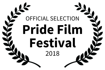 OFFICIAL SELECTION - Pride Film Festival - 2018